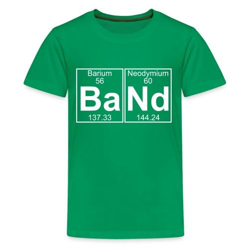 Ba-Nd (band) - Full - Teenage Premium T-Shirt