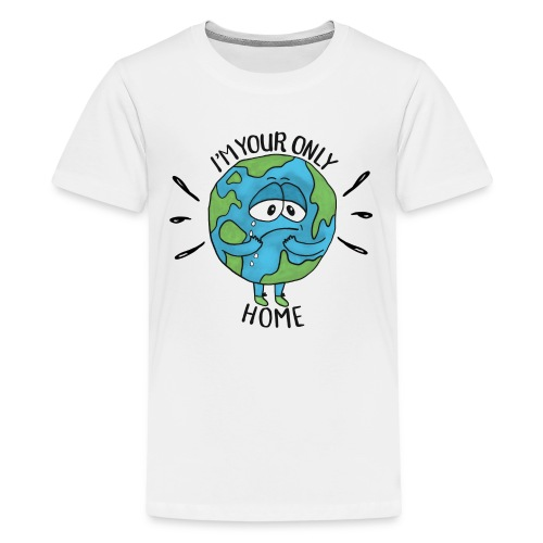 I'm your only home - Teenage Premium T-Shirt