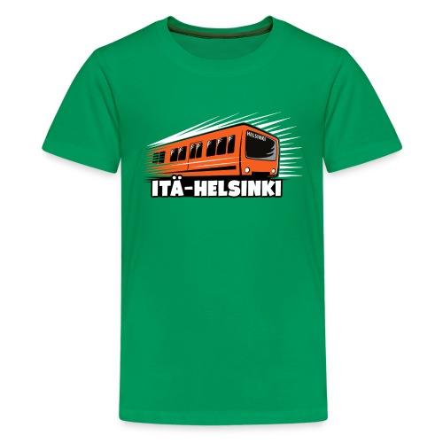 METRO ITÄ-HELSINKI T-paidat, Hupparit, lahjat ym. - Teinien premium t-paita