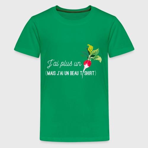 J'ai plus un radis - T-shirt Premium Ado