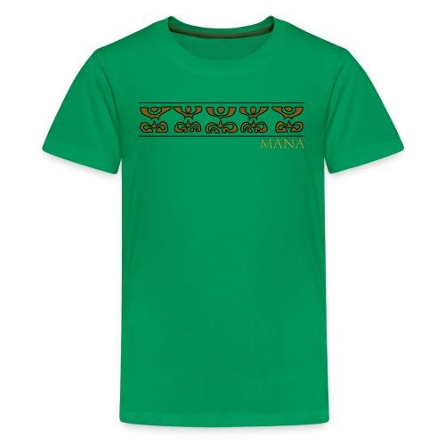 MANA - T-shirt Premium Ado