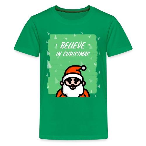 Believe in Christmas - Premium T-skjorte for tenåringer