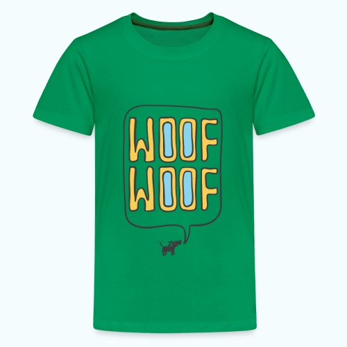 Woof Woof - Teenage Premium T-Shirt