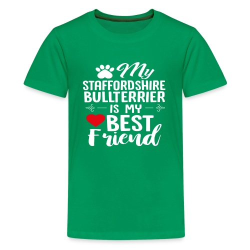 MYBESTFRIEND-STAFFORDSHIRE BULLTERRIER - Teenager Premium T-Shirt