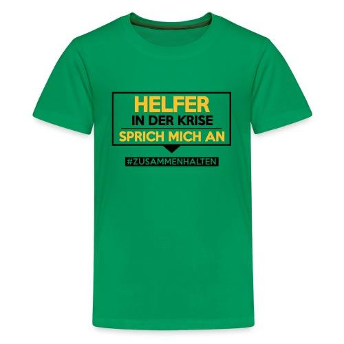 Helfer in der Krise - sprich mich an. sdShirt.de - Teenager Premium T-Shirt