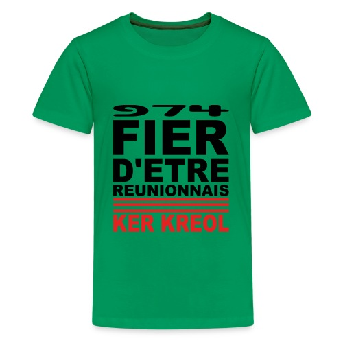 Fier d'etre reunionnais - T-shirt Premium Ado