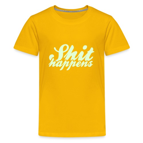 Shit Happens and Politics - Teenage Premium T-Shirt