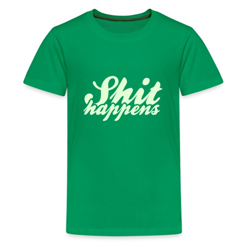 Shit Happens and Politics - Teenage Premium T-Shirt