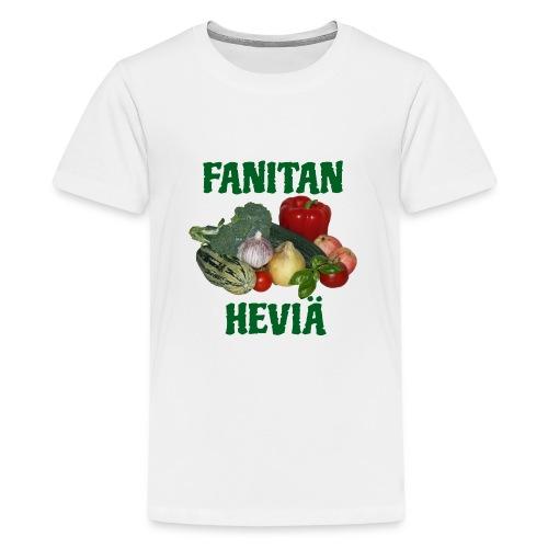 Fanitan heviä - Teinien premium t-paita