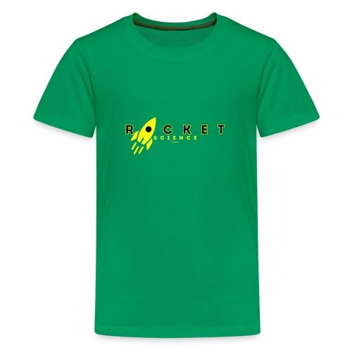 Rocket Science - Teenager Premium T-shirt