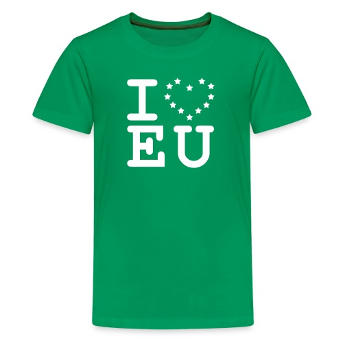 i love EU European Union Brexit - Teenage Premium T-Shirt