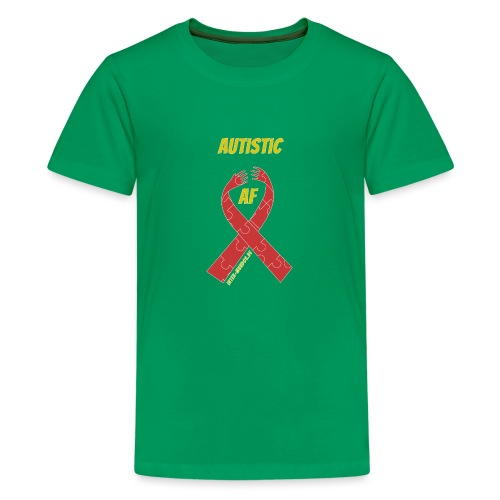 Autistic as F*** - Teenager Premium T-Shirt