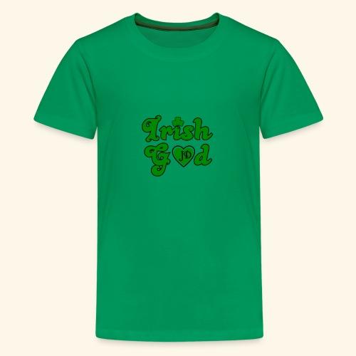Irish God - Teenage Premium T-Shirt