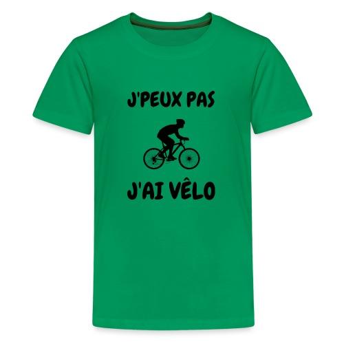 JPEUX pas Jai velo - T-shirt Premium Ado