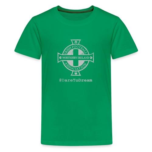 Dare To Dream - Teenage Premium T-Shirt