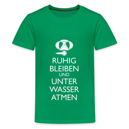 Ruhig bleiben und unter Wasser atmen - Teenager Premium T-Shirt