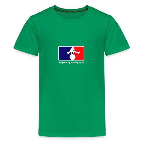 Major League Skippyball - Teenager Premium T-shirt
