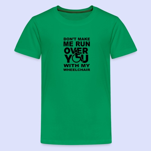Rolstoel humor 001 - Teenager Premium T-shirt