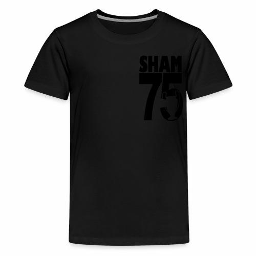 SHAM 75 - Teenage Premium T-Shirt