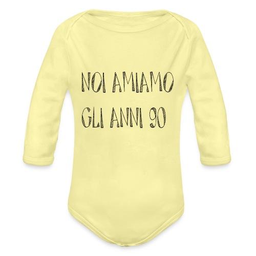 Noi amiamo gli anni '90 - Body ecologico per neonato a manica lunga