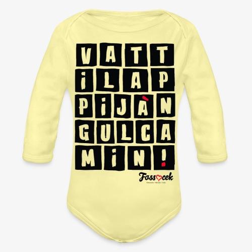 Vattila Ppijà Ngul Camin! - Body ecologico per neonato a manica lunga