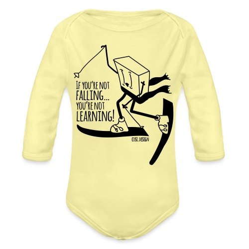 if you're not falling you're not learning - Organic Longsleeve Baby Bodysuit