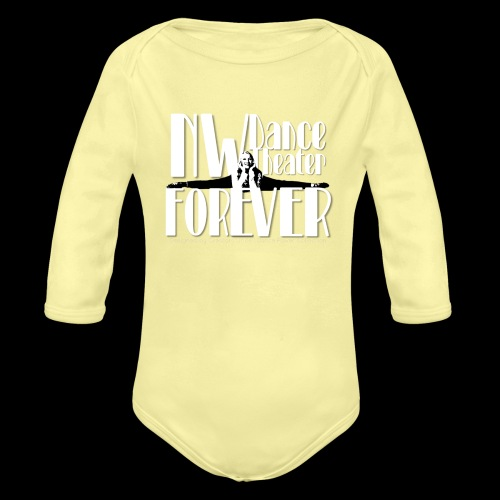 NW Dance Theater Forever [DANCE POWER COLLECTION] - Organic Longsleeve Baby Bodysuit