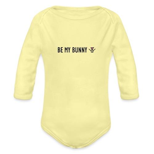 Be My Bunny - Organic Longsleeve Baby Bodysuit