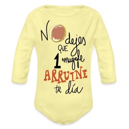 No dejes que 1 muggle arruine tu dia - Body orgánico de manga larga para bebé