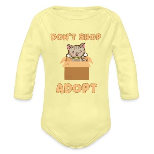 ADOBT DONT SHOP - Adoptieren statt kaufen - Baby Bio-Langarm-Body