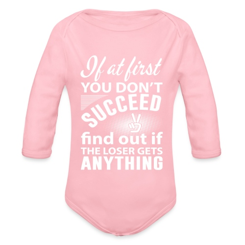 if you dont succeed - Økologisk langermet baby-body