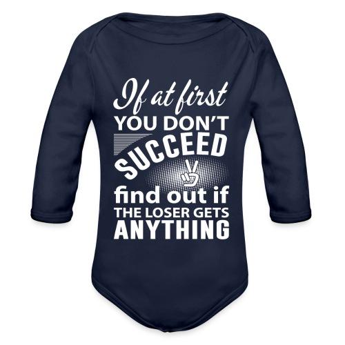 if you dont succeed - Økologisk langermet baby-body