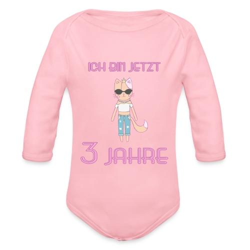 Ich bin jetzt 3 Jahre / Geschenk zum 3. Geburtstag - Baby Bio-Langarm-Body