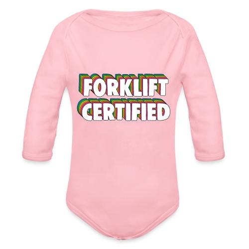 Forklift Certification Meme - Organic Longsleeve Baby Bodysuit