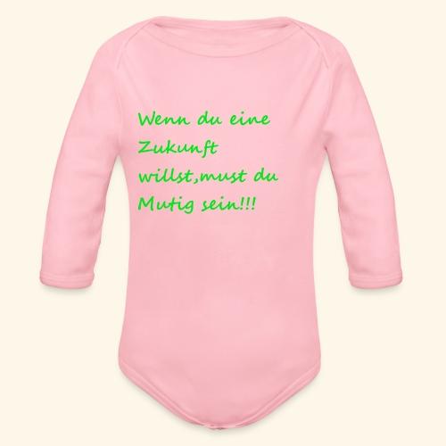Zeig mut zur Zukunft - Organic Longsleeve Baby Bodysuit