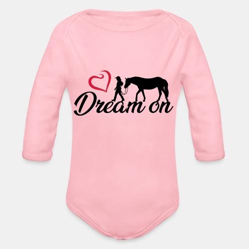 Dream on - Halte an Deinen Träumen fest - Baby Bio-Langarm-Body