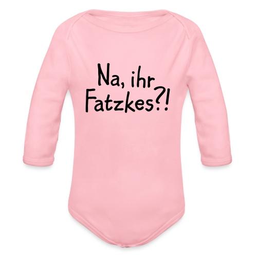 Na, ihr Fatzkes? - Berliner Schnauze aus Berlin - Baby Bio-Langarm-Body