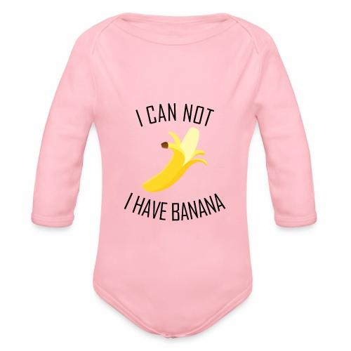 J'peux pas j'ai Banane - Version anglaise - Body bébé bio manches longues