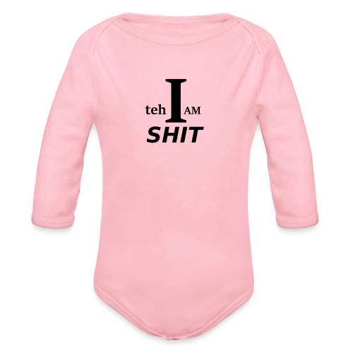 Teh Shit - Organic Longsleeve Baby Bodysuit
