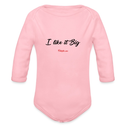 I like it Big by Fatastic.me - Organic Longsleeve Baby Bodysuit