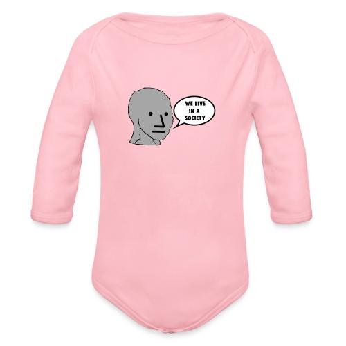 NPC We Live in a Society Meme - Organic Longsleeve Baby Bodysuit