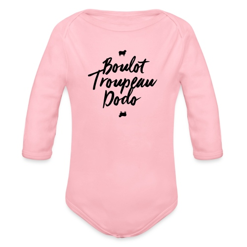 Boulot Troupeau Dodo - Body Bébé bio manches longues