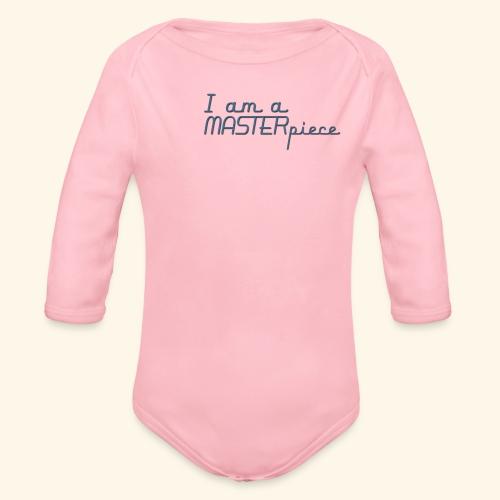 I am a MASTERpiece - Organic Longsleeve Baby Bodysuit