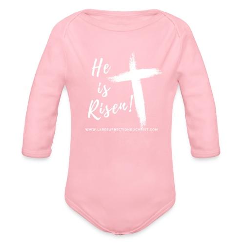 He is Risen ! V2 (Il est ressuscité !) - Body Bébé bio manches longues