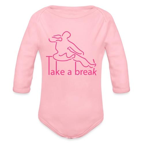 Take a break martial artist - Organic Longsleeve Baby Bodysuit