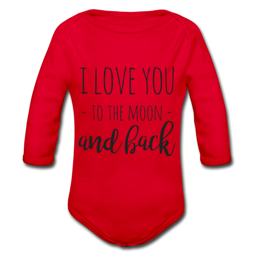 I love you to the moon and back - Baby Bio-Langarm-Body