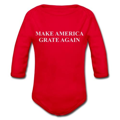 Make America Grate Again - Organic Longsleeve Baby Bodysuit
