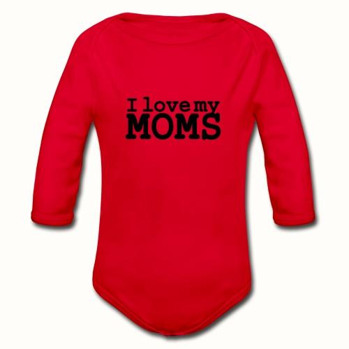 I love my moms - Baby bio-rompertje met lange mouwen