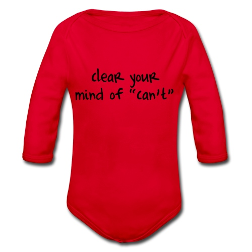 ''Clear your mind of Can't'' Motivational T-shirts - Body ecologico per neonato a manica lunga