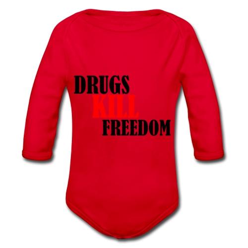 Drugs KILL FREEDOM! - Ekologiczne body niemowlęce z długim rękawem